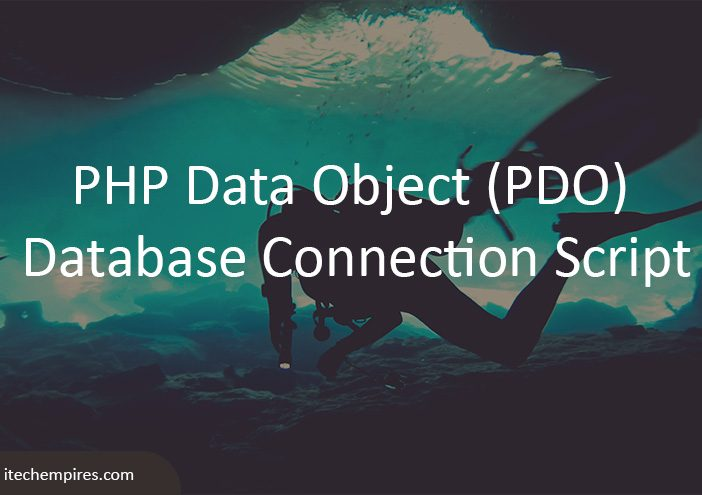 PHP Data Object (PDO) Database Connection Script