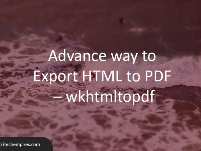 Advance way to export HTML to PDF – wkhtmltopdf