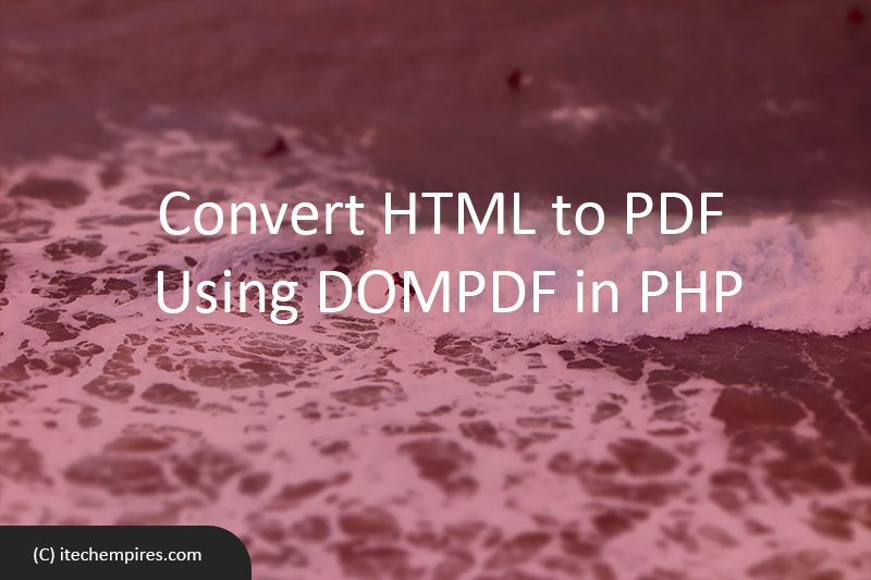 Convert HTML to PDF Using DOMPDF in PHP
