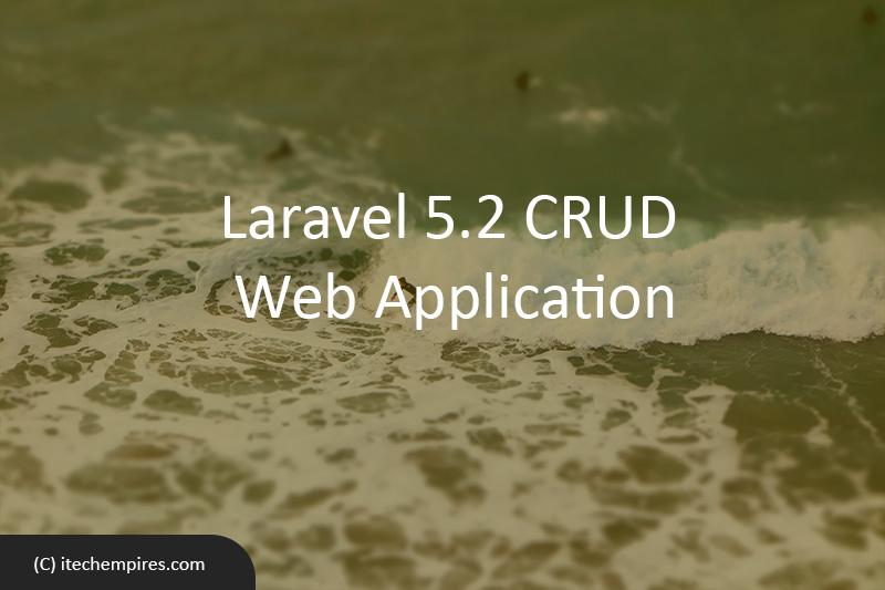 Laravel 5.2 CRUD Web Application