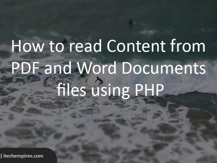 How to read Content from PDF and Word Documents files using PHP