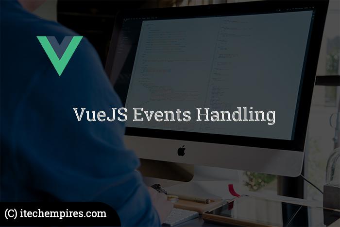 VueJS Event Handling