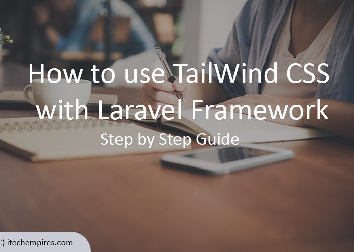 How to use TailWindCSS with Laravel Framework
