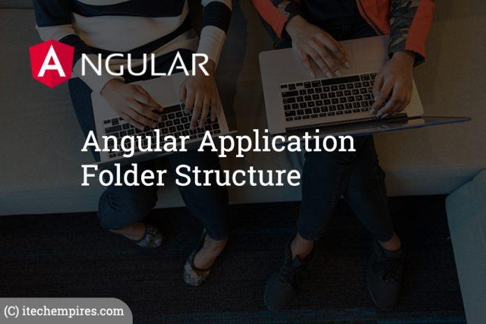 Angular Application Folder Structure