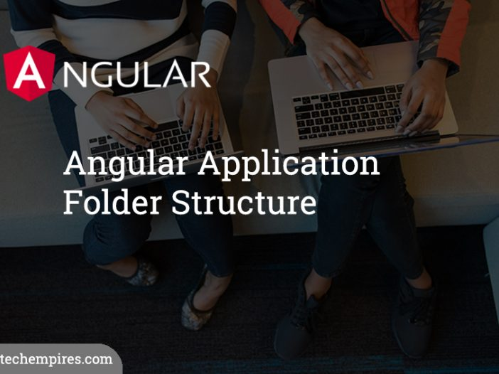 Angular Application Folder Structure