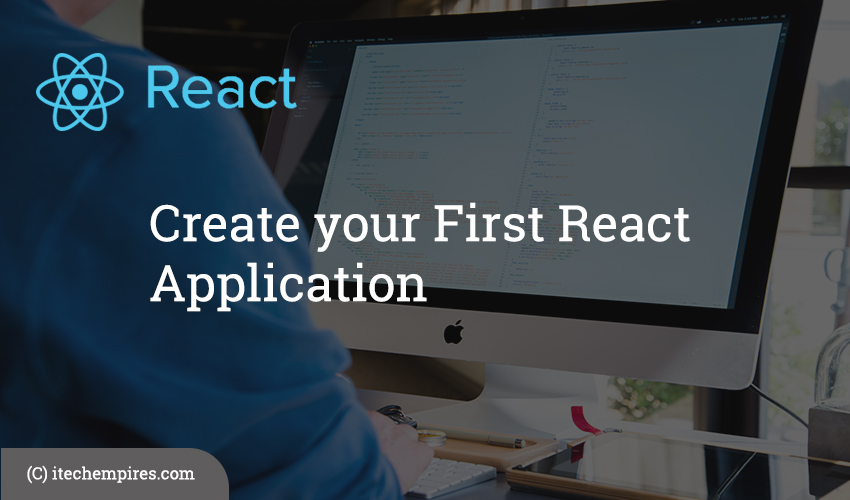 Create your First React Application