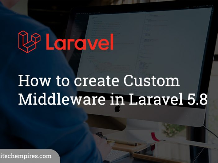 How to create Custom middleware in Laravel 5.8