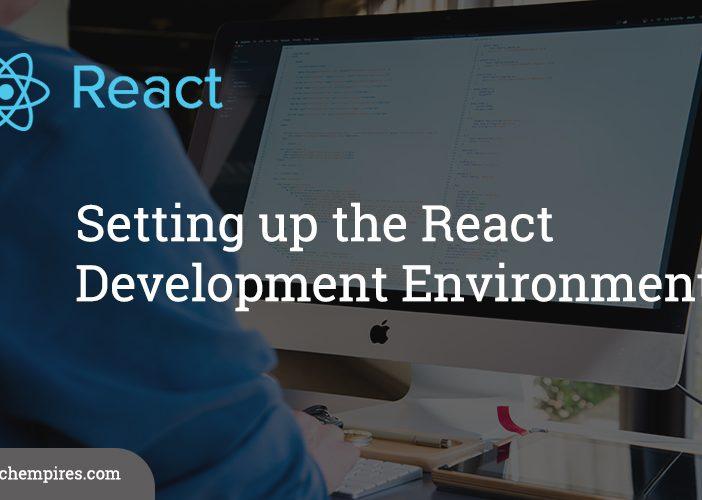 Setting up the React Development Environment