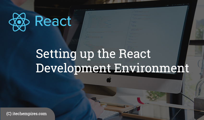 Setting up the React Development Environment