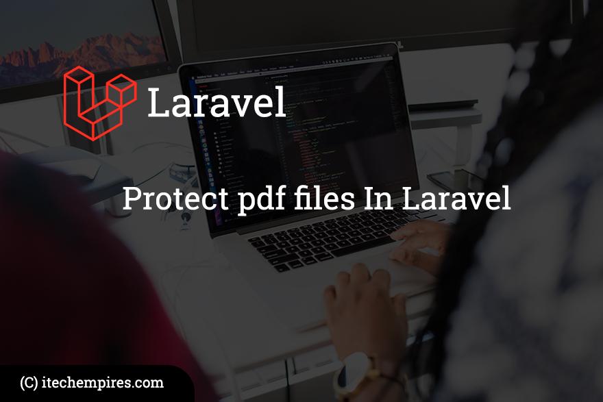 Protect pdf files In Laravel